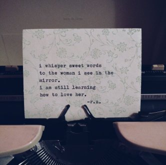 r.z.poetry - learning_to_love_her_Quote